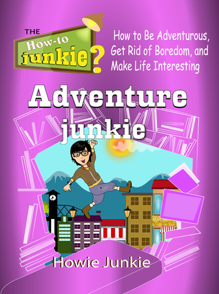 Adventure Junkie - Smashwords Edition