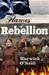 Flames of Rebellion by Warwick O'Neill