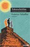 Teknochtitlán 30 visiones de la ciencia ficción mexicana