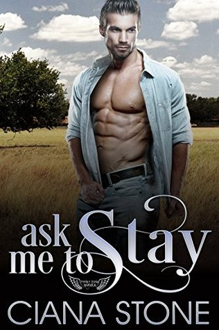 Ask Me to Stay (Honky Tonk Angels #4)