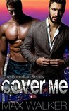 Cover Me (The Guardian #1)