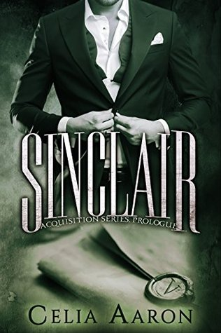 Sinclair (Acquisition, #0.5)