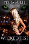The Wicked Kiss (Alexa O'Brien, Huntress, #2)