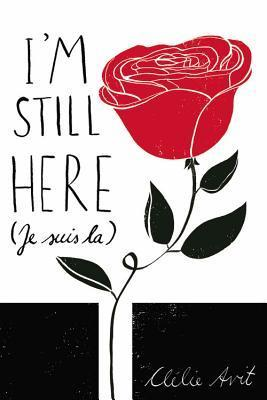 I'm Still Here by Clélie Avit