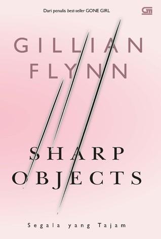 Sharp Object - Segala Yang Tajam