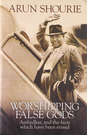 worshipping-false-gods-ambedkar-and-the-facts-which-have-been-erased