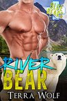 River Bear (Blue Bear Rescue, #2)