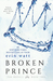 Broken Prince (The Royals, #2) by Erin Watt