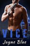 Vice (Tortured Heroes, #1)