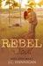 Rebel Soul by J.C. Hannigan