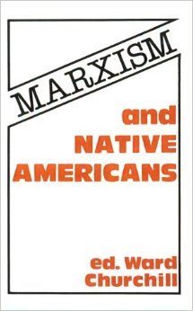 Marxism and Native Americans
