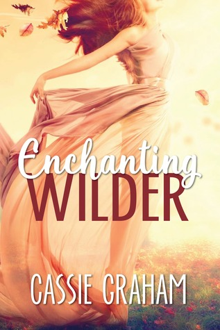Enchanting Wilder (The Wild #1)
