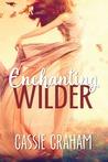 Enchanting Wilder (The Wild #1)