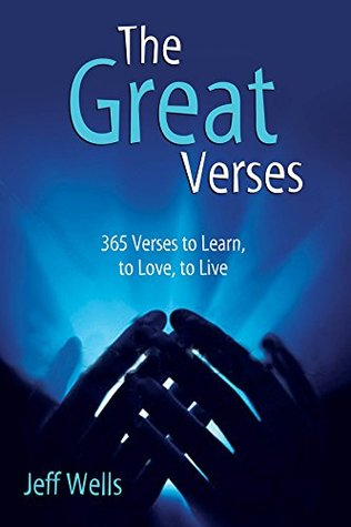 The Great Verses: 365 Verses to Learn, to Love, to Live