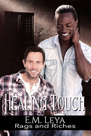 Healing Touch (Rags and Riches, #4)