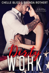 Dirty Work by Chelle Bliss