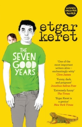 Ebook The Seven Good Years by Etgar Keret PDF!