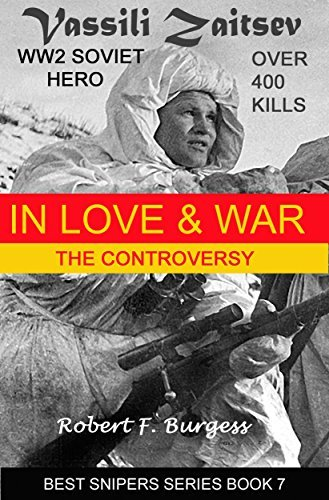 VASSILI ZAITSEV: IN LOVE AND WAR (Best Snipers Series Book 7)