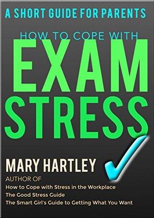 Exam Stress: A Short Guide for Parents