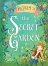 Return to the Secret Garden by Holly Webb