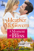 A Moment of Bliss by Heather McGovern