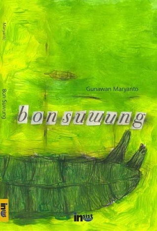 Bon Suwung by Gunawan Maryanto