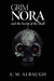 Grim Nora and the Secret of the Skull by A.M. Albaugh