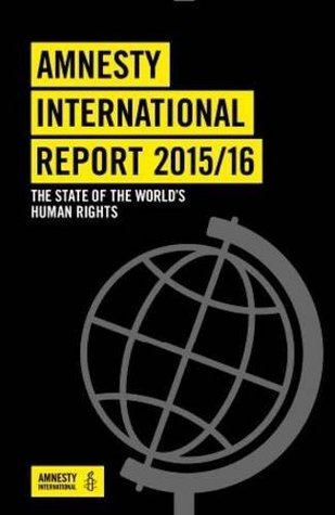 Amnesty International Report: The State of the World's Human Rights 2016