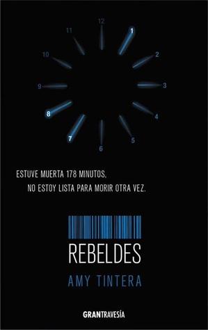 Rebeldes (Reiniciados, #2)