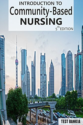 Introduction to Community-Based Nursing Fifth Edition Testbank