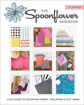 The Spoonflower Handbook A DIY Guide To Designing Fabric Wallpaper