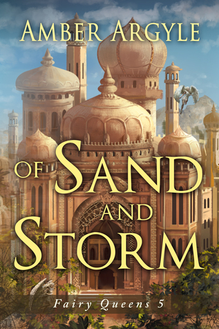 Of Sand and Storm (Fairy Queens #2.5)
