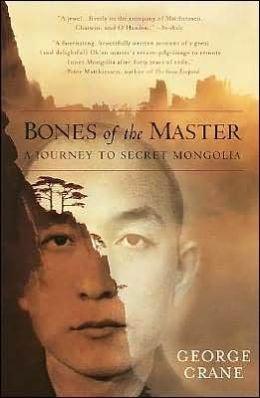 Bones of the Master / A Journey to Secret Mongolia