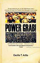 POWER GRAB!: The story behind the Jan. 20, 2001 EDSA People Power 2 conspiracy that swept Vice President Gloria Macapagal Arroyo to power