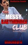 Armani's Story (The Messy Babymomma Club #3)