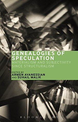 Ebook Genealogies of Speculation: Materialism and Subjectivity since Structuralism by Suhail Malik TXT!