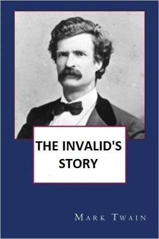 The Invalid's Story
