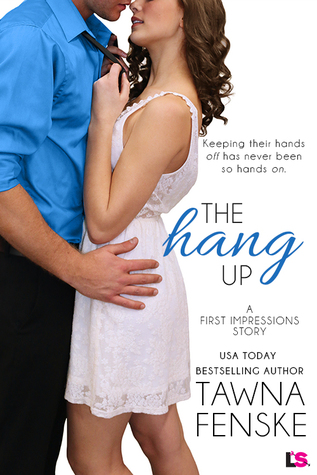 The Hang Up by Tawna Fenske