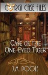 Case of the One-Eyed Tiger (Corgi Case Files #1)