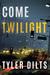 Come Twilight (Long Beach Homicide, #4)