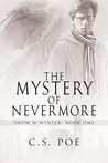 The Mystery of Nevermore (Snow & Winter, #1)