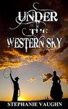 Under The Western Sky