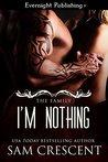 I'm Nothing (The Family, #2)