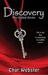 Discovery (The Gifted, #1)