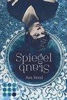 Spiegelstaub by Ava  Reed