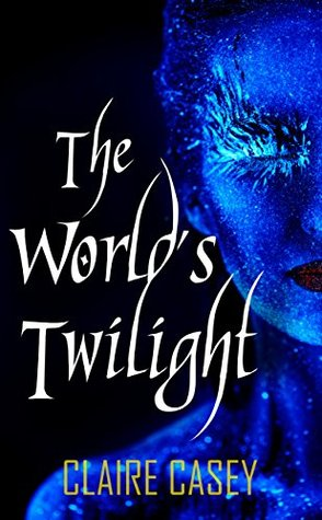 The World's Twilight: A Norse Saga (The Aesir Trilogy Book 1)