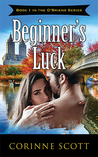 Beginner's Luck by Corinne Scott