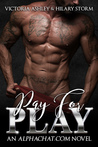 Pay for Play by Victoria Ashley