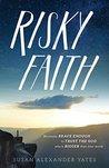 Risky Faith