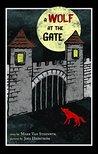A Wolf at the Gate (Reach and Teach)